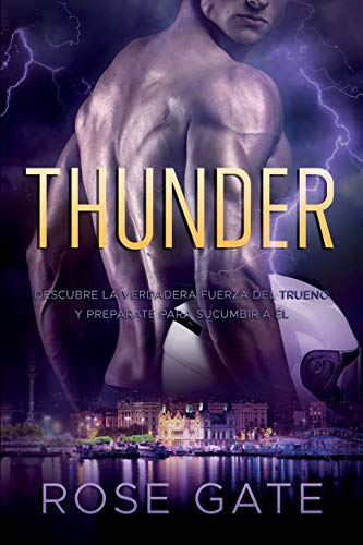 Thunder: Descubre la verdadera fuerza del trueno y prepárate para sucumbir a él. (Speed)
