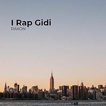 I Rap Gidi