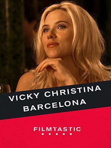 Filmtastic: Vicky Cristina Barcelona