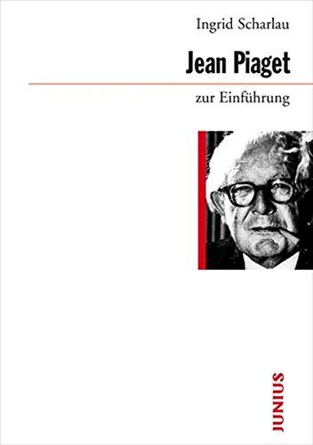 Jean Piaget zur Einführung