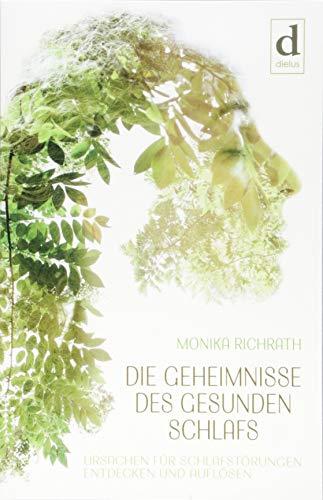 Buchseite und Rezensionen zu 'Die Geheimnisse des gesunden Schlafs' von Richrath, Monika
