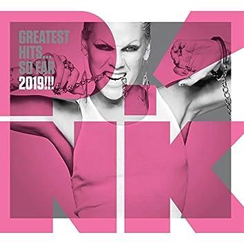 P!nk Greatest Hits...So Far 2019!
