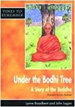Under the Bodhi Tree: Pupil's Book (Times to Remember)