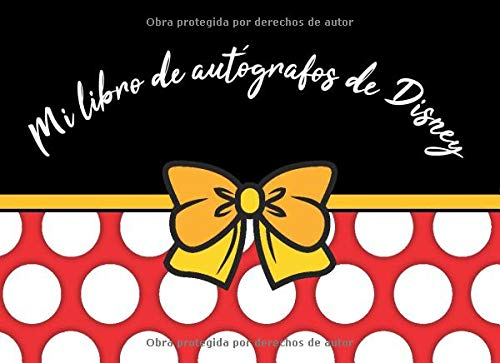 Mi libro de autógrafos de Disney: The Perfect Spanish Language Kids Autograph Book for Character Signatures for Girls and Boys - Español