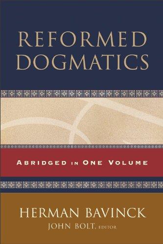 Reformed Dogmatics: Abridged in One Volume