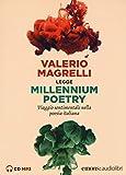 Millennium poetry. Viaggio sentimentale nella poesia italiana letto da Valerio Magrelli. Audiolibro. CD Audio formato MP3