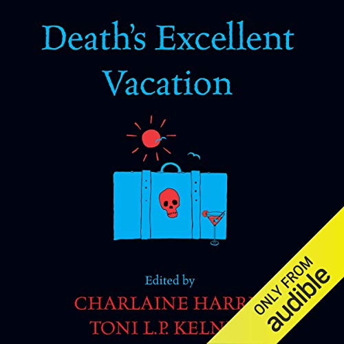 Death's Excellent Vacation Titelbild