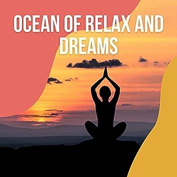 ! ! Ocean of Relax and Dreams vol. 2