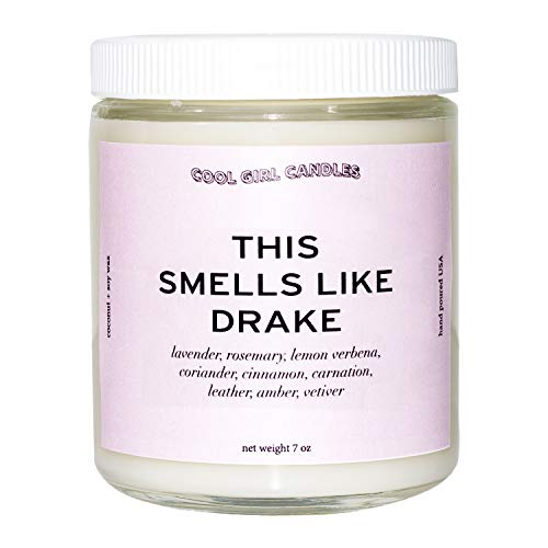 Cool Girl Candles | This Smells Like Drake Scented Candle | All Natural Coconut Soy Wax | The Best Strong Scented Candles for Home Fragrance | Clean Burning | Funny Gifts | 8.5 fl oz