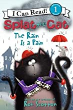 Splat the Cat( The Rain Is a Pain)[SPLAT THE CAT THE RAIN IS A PA][Hardcover]