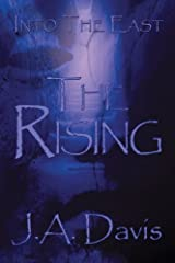 Into the East: The Rising Paperback