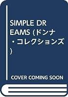 SIMPLE DREAMS (ドンナ・コレクションズ)