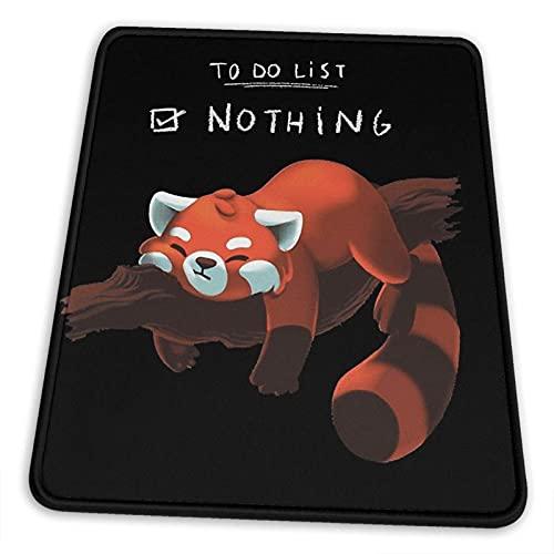 Red Panda - Lazy to Do List Mauspad Rutschfeste Gummibasis für Office-Gaming-Computer mit genähter Kante