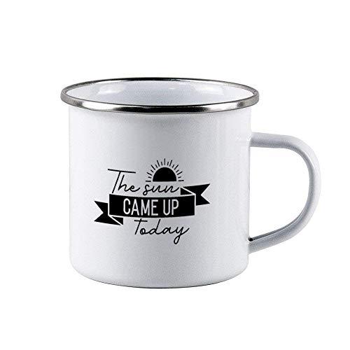 N\A Taza de café esmaltada The-Sun-Came-up-Today - Taza de Viaje Duradera y Personalizada de 10 oz para el Esposo, papá, Abuelo, Abuela