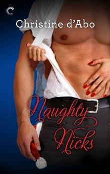Naughty Nicks by [Christine d'Abo]