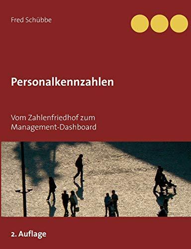Personalkennzahlen: Vom Zahlenfriedhof zum Management-Dashboard
