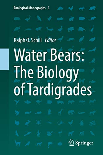 Water Bears: The Biology of Tardigrades (Zoological Monographs Book 2) (English Edition)