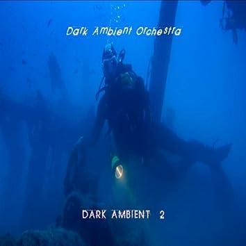 Dark Ambient, Vol. 2