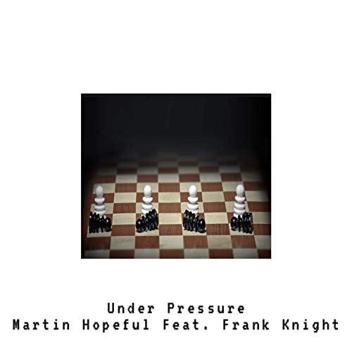 Martin Hopeful feat. Franklin Knight