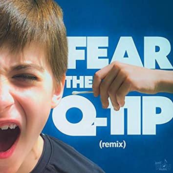 Fear the Q-Tip (Remix)