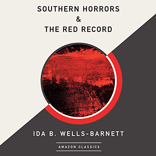 Southern Horrors & The Red Record (AmazonClassics Edition) cover art