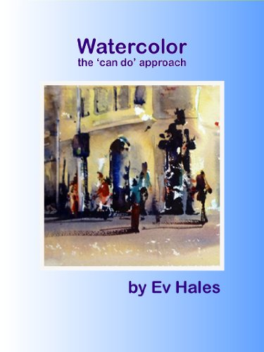 Watercolor: The Can Do Approach (English Edition)
