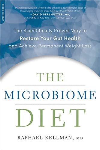 The Microbiome Diet The Scientifically Proven Way to Restore Your Gut Health and Achieve Permanent product image