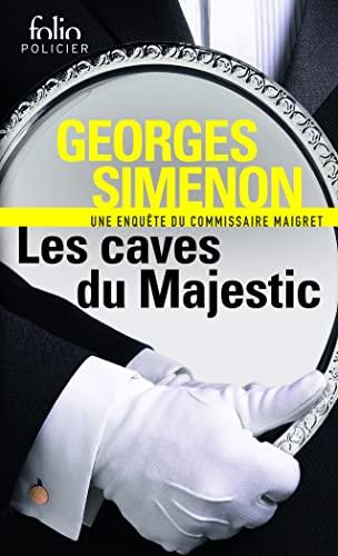 Les caves du majestic: Une enquête du commissaire Maigret