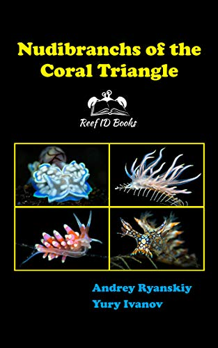 Nudibranchs of the Coral Triangle: Reef ID Books (English Edition)
