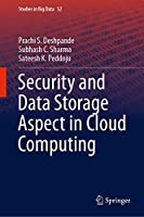 Security and Data Storage Aspect in Cloud Computing (Studies in Big Data (52))