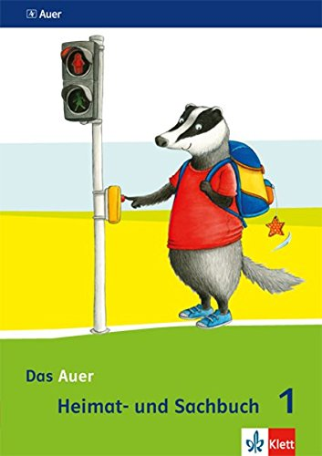 Das Auer Heimat- und Sachbuch 1. Ausgabe Bayern: Schülerbuch Klasse 1 (Das Auer Heimat- und Sachbuch. Ausgabe für Bayern ab 2014)