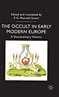 The Occult in Early Modern Europe: A Documentary History (Documents in History)