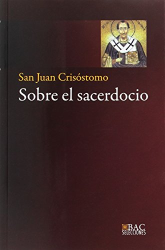 Sobre El Sacerdocio (BAC SELECCIONES)