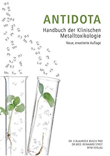Antidota: Handbuch der Klinischen Metalltoxikologie