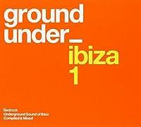 Underground Sound of Ibiza 1