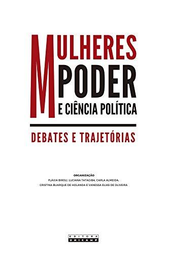 Mulheres, Poder e Ciência Política: Debates e Trajetórias