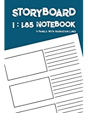 Storyboard Notebook: 1:1.85 - 4 Panels with Narration Lines for Storyboard Sketchbook ideal for filmmakers, advertisers, animators,notebook,storyboard drawings (filmmaker notebook)