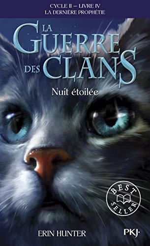 La guerre des clans - cycle II la derniere prophetie - tome 4 nuit etoilee - vol10 (Pocket Jeunesse)