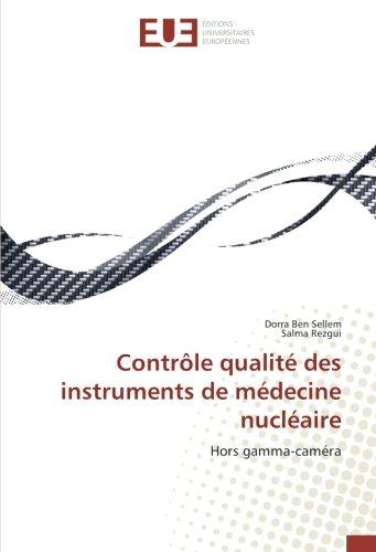 Contrôle qualité des instruments de médecine nucléaire: Hors gamma-caméra