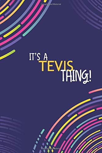 IT'S A TEVIS THING: YOU WOULDN'T UNDERSTAND Lined Notebook / Journal Gift, 120 Pages, Glossy Finish