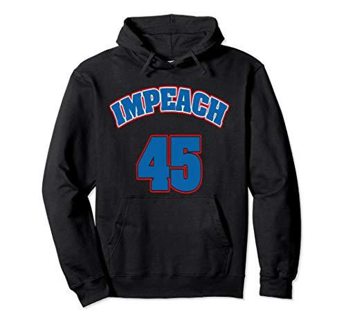 Impeach 45 Jersey Shirt 8645 - Impeach Trump Hoodie