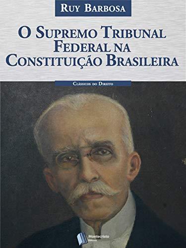 O Supremo Tribunal Federal na Constituição Brasileira