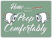 ホーム-快適にうんち、ブリキのサインヴィンテージ面白い生き物鉄の絵画金属板ノベルティ