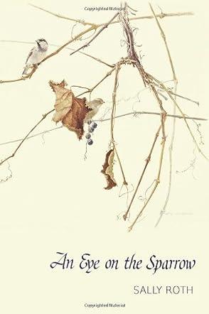 An Eye on the Sparrow