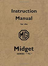 MG Midget Series TC Instruction Manual (Official Workshop Manuals)