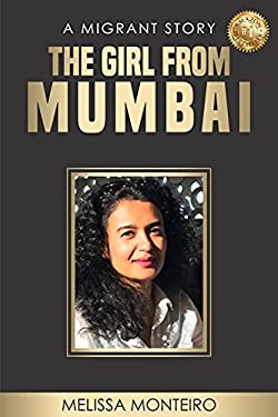 The Girl From Mumbai: A Migrant Story