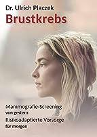 Brustkrebs: Mammografie-Screening von gestern, Risikoadaptierte Vorsorge fuer morgen
