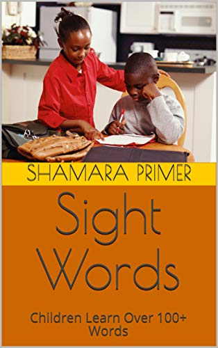 Sight Words: Children Learn Over 100+ Words (English Edition)