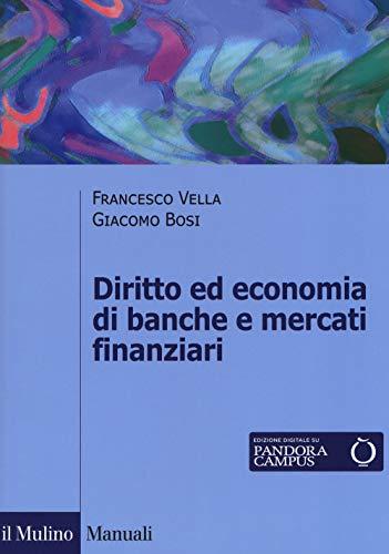 Diritto ed economia di banche e mercati finanziari. Con Contenuto digitale per download e accesso on line