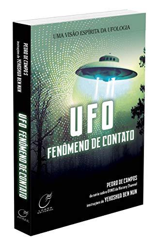 Ufo - Fenômeno de Contato - Nova Edição
